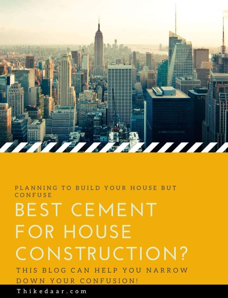 Best Cement for Construction